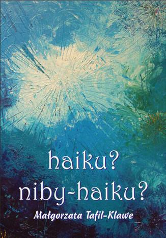 Okładka książki haiku? niby - haiku?