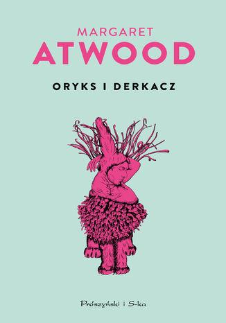 Okładka książki/ebooka Oryks i Derkacz