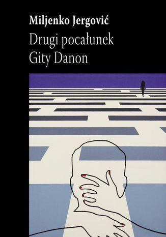 Okładka książki Drugi pocałunek Gity Danon