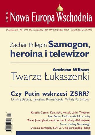 Okładka książki Nowa Europa Wschodnia 1/2012. Samogon, heroina i telewizor