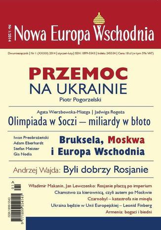 Okładka książki Nowa Europa Wschodnia 1/2014. Przemoc na Ukrainie