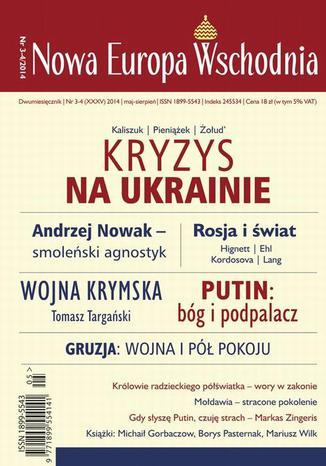 Okładka książki Nowa Europa Wschodnia 3-4/2014. Kryzys na Ukrainie