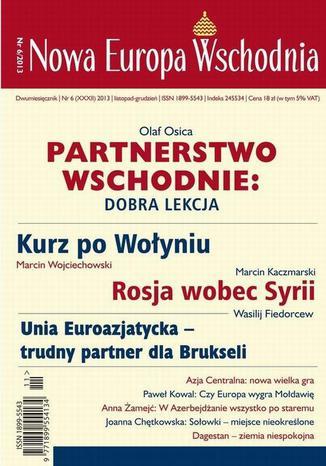 Okładka książki Nowa Europa Wschodnia 6/2013. Partnerstwo wschodnie