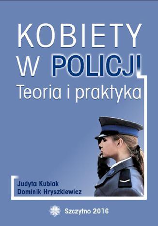 Okładka książki/ebooka Kobiety w Policji. Teoria i praktyka