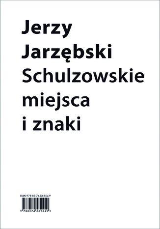 Okładka książki Schulzowskie miejsca i znaki