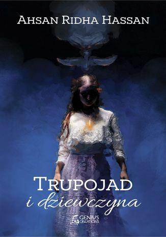 Okładka książki Trupojad i dziewczyna