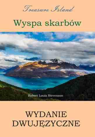 Okładka książki Wyspa skarbów. Wydanie dwujęzyczne polsko-angielskie