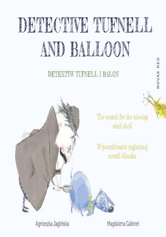 Okładka książki Detektyw Tufnell i Balon