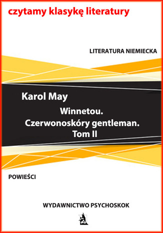 Okładka książki Winnetou. Czerwonoskóry gentleman. Tom II