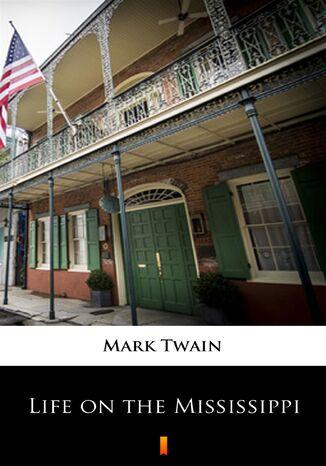 Okładka książki/ebooka Life on the Mississippi