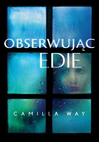 Okładka książki Obserwując Edie