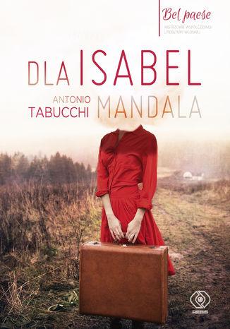 Okładka książki/ebooka Dla Isabel. Mandala