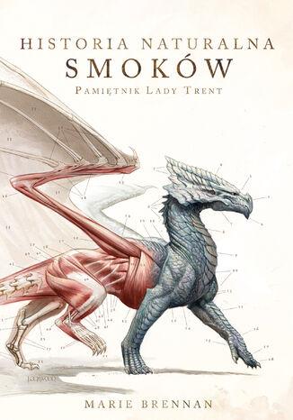 Okładka książki Historia naturalna smoków