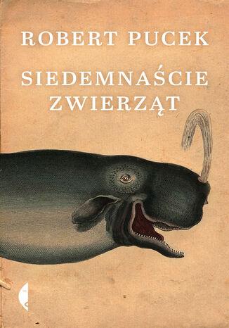 Okładka książki/ebooka Siedemnaście zwierząt