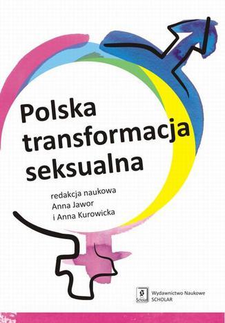 Okładka książki Polska transformacja seksualna