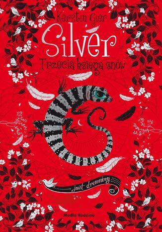 Okładka książki/ebooka Silver - trzecia księga snów