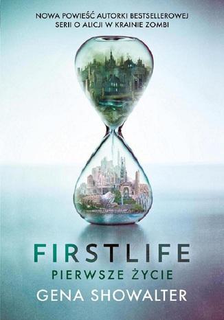 Okładka książki/ebooka Firstlife. Pierwsze życie