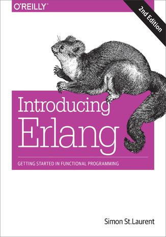 Okładka książki/ebooka Introducing Erlang. Getting Started in Functional Programming. 2nd Edition