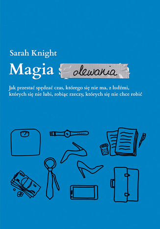 Okładka książki/ebooka Magia olewania