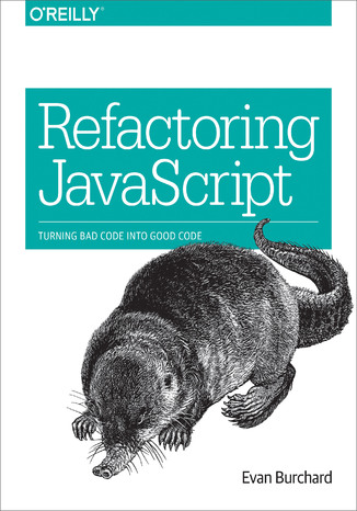 Okładka książki/ebooka Refactoring JavaScript. Turning Bad Code Into Good Code