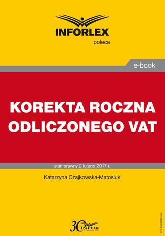 Okładka książki/ebooka KOREKTA ROCZNA ODLICZONEGO VAT