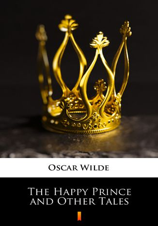Okładka książki/ebooka The Happy Prince and Other Tales