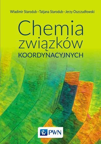 Okładka książki Chemia związków koordynacyjnych