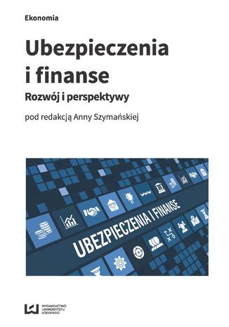 Okładka książki/ebooka Ubezpieczenia i finanse. Rozwój i perspektywy