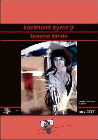 Okładka książki Femme fatale