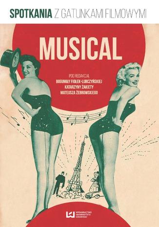 Okładka książki/ebooka Musical. Spotkania z gatunkami filmowymi