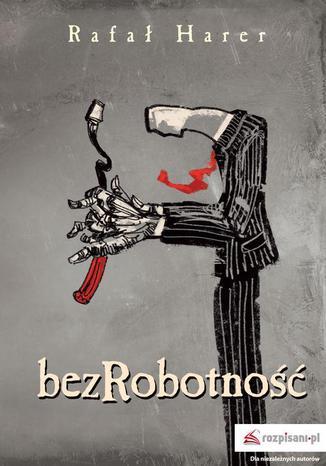 Okładka książki/ebooka Bezrobotność