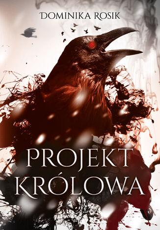 Okładka książki/ebooka Projekt Królowa