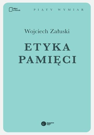 Okładka książki Etyka pamięci