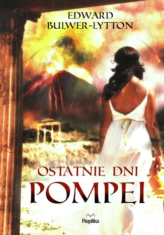 Okładka książki Ostatnie dni Pompei