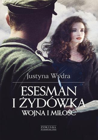 Okładka książki/ebooka Esesman i Żydówka