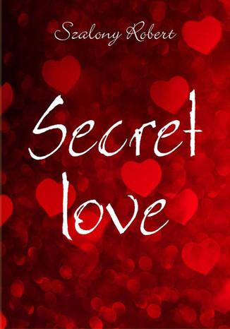 Okładka książki Secret love