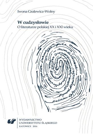 Okładka książki W cudzysłowie. O literaturze polskiej XX i XXI wieku