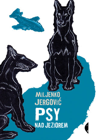 Okładka książki Psy nad jeziorem