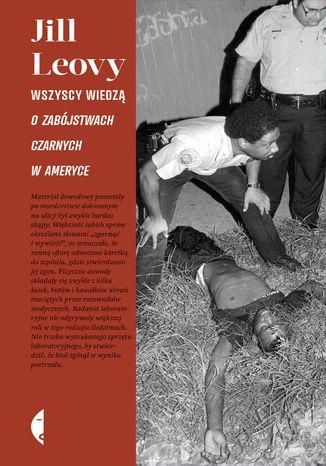 Okładka książki/ebooka Wszyscy wiedzą. O zabójstwach czarnych w Ameryce