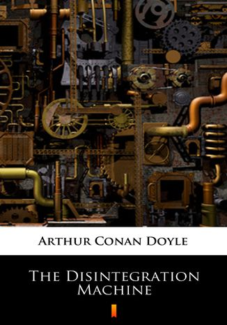 Okładka książki The Disintegration Machine