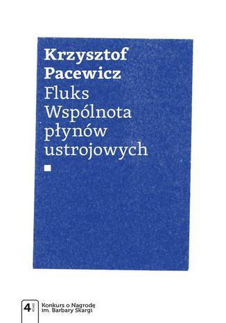 Okładka książki Fluks. Wspólnota płynów ustrojowych