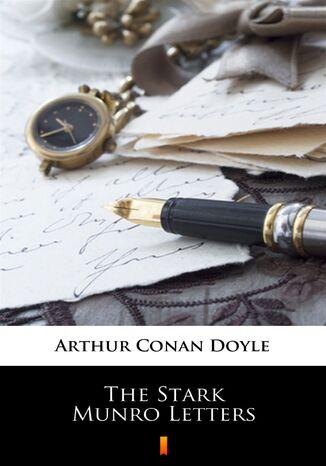 Okładka książki The Stark Munro Letters