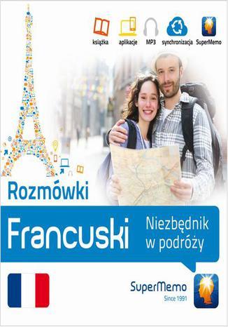 Okładka książki/ebooka Rozmówki: Francuski Niezbędnik w podróży