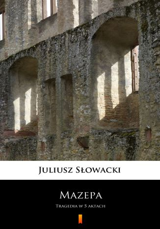 Okładka książki Mazepa. Tragedia w 5 aktach