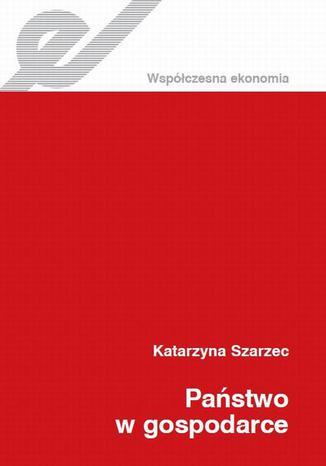 Okładka książki/ebooka Państwo w gospodarce