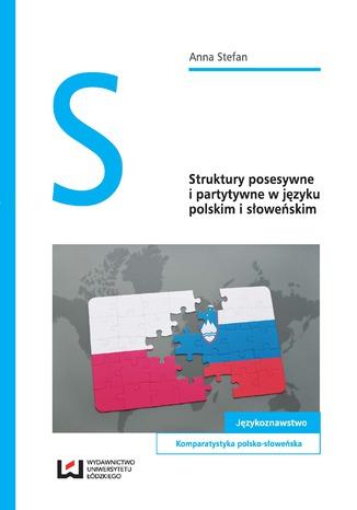 Okładka książki/ebooka Struktury posesywne i partytywne w języku polskim i słoweńskim