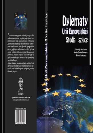 Okładka książki/ebooka Dylematy Unii Europejskiej. Studia i szkice