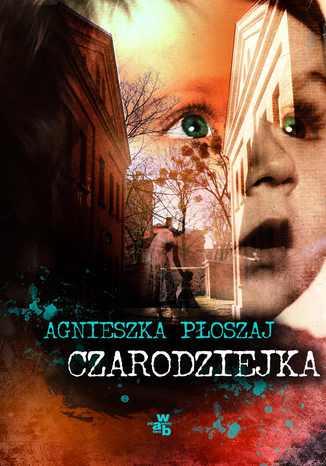 Okładka książki Czarodziejka. T. 1