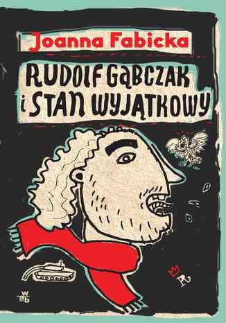 Okładka książki Rudolf Gąbczak i stan wyjątkowy. T. 5