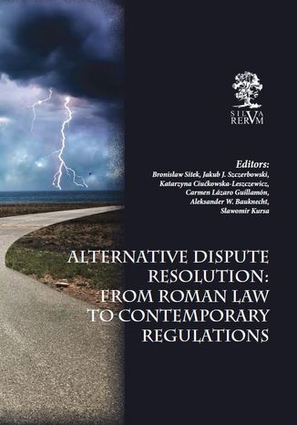 Ebook Alternative Dispute Resolution: From Roman Law to Contemporary Regulations
